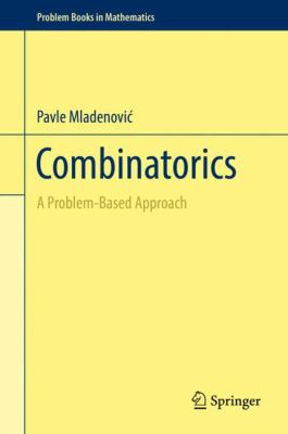 book cover: Combinatorics: a problem-based approach