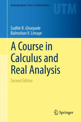 book cover: A Course in Calculus and Real Analysis