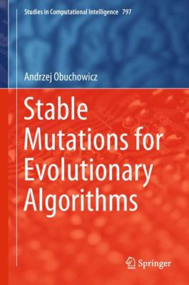book cover: Stable Mutations for Evolutionary Algorithms