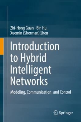 book cover: Introduction to Hybrid Intelligent Networks