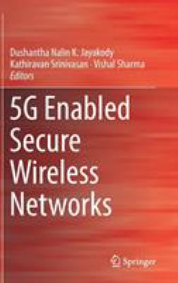 book cover: 5G Enabled Secure Wireless Networks