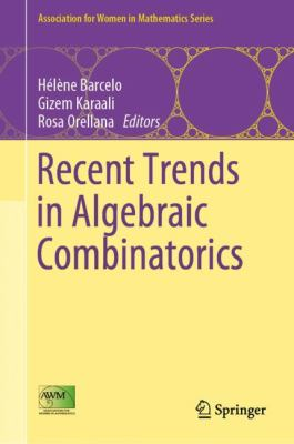 book cover: Recent Trends in Algebraic Combinatorics