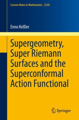 Coberta del llibre: Supergeometry, super Riemann surfaces and the superconformal action functional