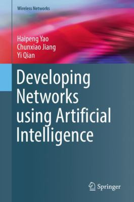 book cover: Developing Networks Using Artificial Intelligence