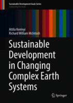 book cover: Sustainable Development in Changing Complex Earth Systems