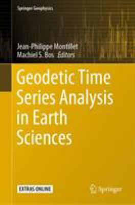 book cover: Geodetic Time Series Analysis in Earth Sciences