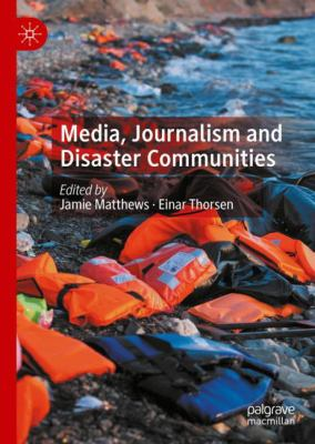 Cover Art - Media, Journalism and Disaster Communities