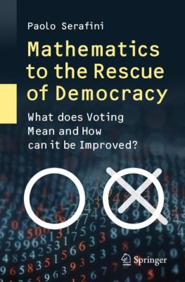 book cover Mathematics to the Rescue of Democracy
