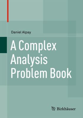 book cover: A Complex Analysis Problem Book