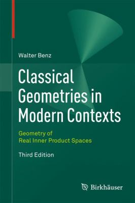 book cover: Classical Geometries in Modern Contexts