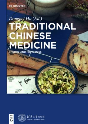 Traditional Chinese Medicine : Theory and Principles