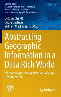 Book Cover : Abstracting Geographic Information in a Data Rich World