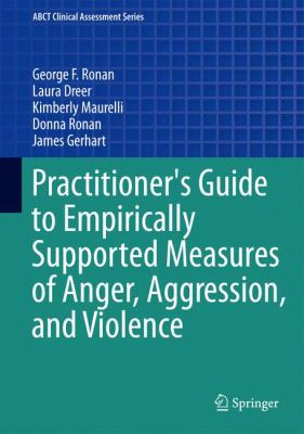 Practitioner's Guide to Empirically Supported Measures of Anger, Aggression, and Violence Cover