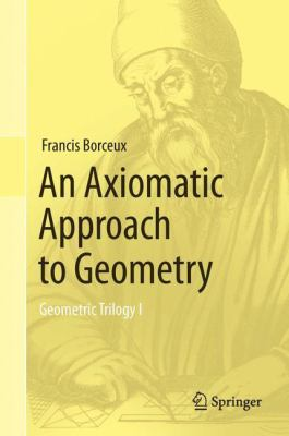 book cover: An Axiomatic Approach to Geometry
