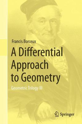 book cover: A Differential Approach to Geometry