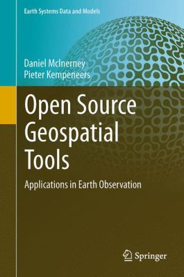 Book Cover : Open Source GeoSpatial Tools : applications in earth observation