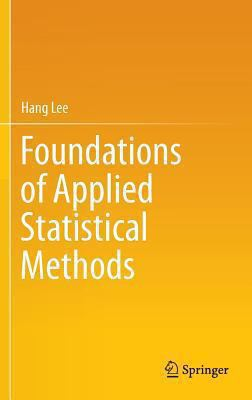 book cover: Foundations of Applied Statistical Methods