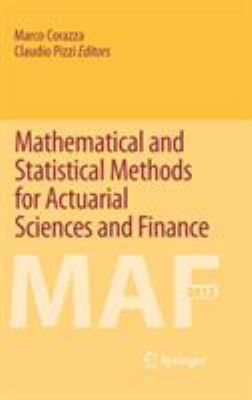 book cover: Mathematical and Statistical Methods for Actuarial Sciences and Finance