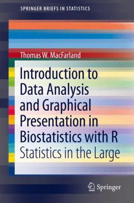 Book cover: Introduction to Data Analysis and Graphical Presentation in Biostatistics with R