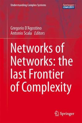 book cover: Networks of Networks: the Last Frontier of Complexity