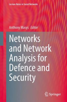 book cover: Networks and Network Analysis for Defence and Security