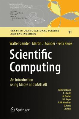 book cover: Scientific Computing - an Introduction Using Maple and MATLAB