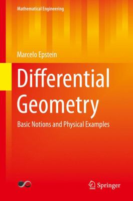 book cover: Differential Geometry: basic notions and physical examples