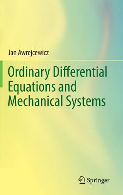 book cover: Ordinary Differential Equations and Mechanical Systems