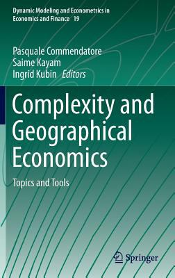 Book Cover : Complexity and Beographical Economics : topics and tools