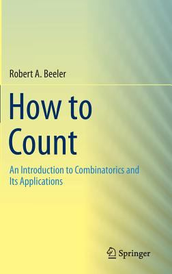 book cover: How to Count: an introduction to combinatorics and its applications