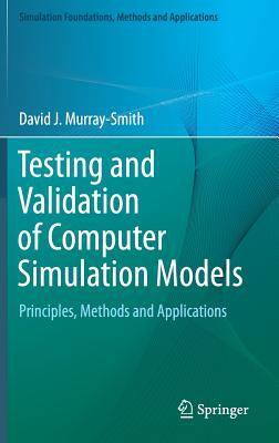 book cover: Testing and Validation of Computer Simulation Models