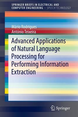 book cover: Advanced Applications of Natural Language Processing for Performing Information Extraction