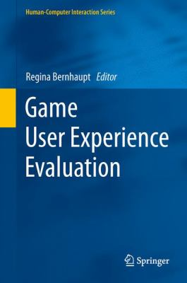 book cover: Game User Experience Evaluation