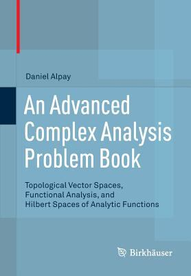 book cover: An Advanced Complex Analysis Problem Book