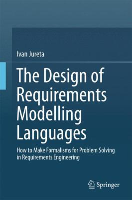 book cover: The Design of Requirements Modeling Languages