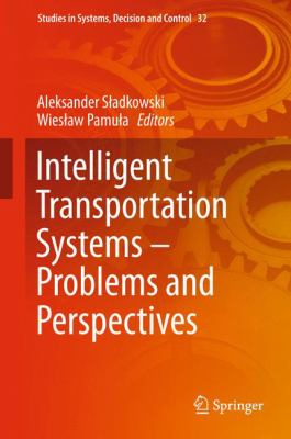Book Cover: Intelligent Transportation Systems - Problems and Perspectives