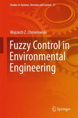 book cover: Fuzzy Control in Environmental Engineering