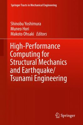 Book Cover: High-Performance Computing for Structural Mechanics and Earthquake/Tsunami Engineering