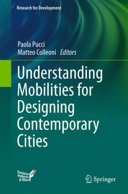 Book Cover : Understanding Mobilities for Designing Contemporary Cities
