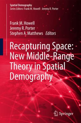 Book Cover : Recapturing Space : New Middle-Range Theory in spatial Demography
