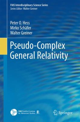 book cover: Pseudo-Complex General Relativity