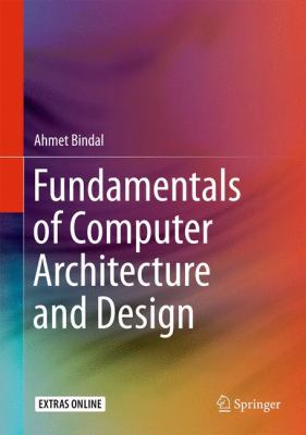 book cover: Fundamentals of Computer Architecture and Design