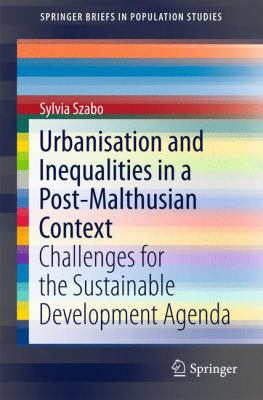 Book Cover : Urbanisation and Inequalities in a Post-Malthusian Context