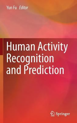 book cover: Human Activity Recognition and Prediction