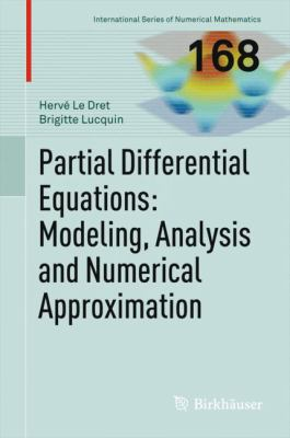 book cover:  Partial Differential Equations: Modeling, Analysis and Numerical Approximation