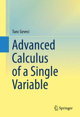book cover: Advanced Calculus of a Single Variable