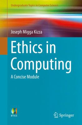 book cover: Ethics in Computing
