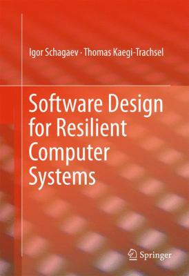 book cover: Software Design for Resilient Computer Systems