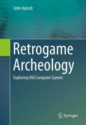 book cover: Retrogame Archeology