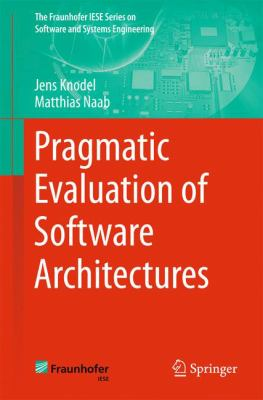 book cover: Pragmatic Evaluation of Software Architectures